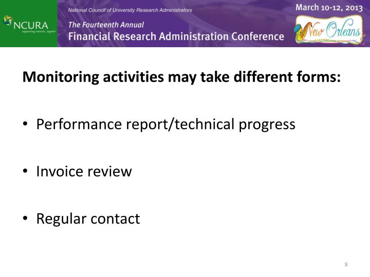 Monitoring activities may take different forms: