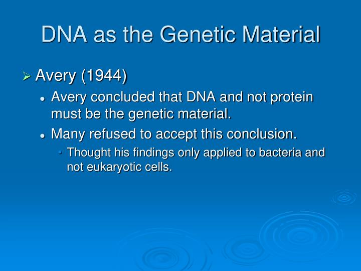 DNA as the Genetic Material