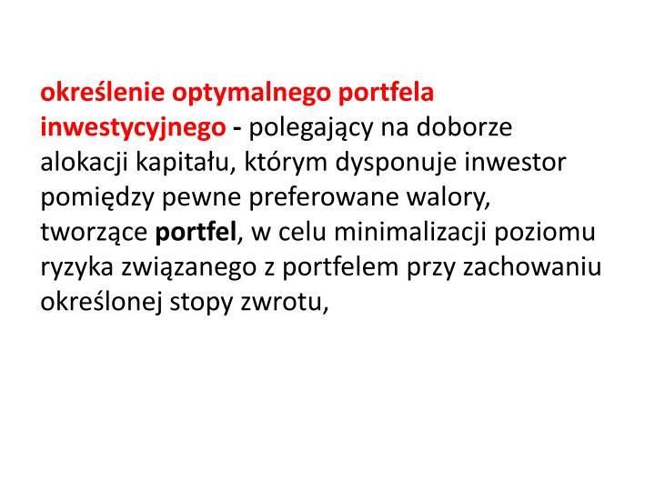 określenie optymalnego portfela inwestycyjnego