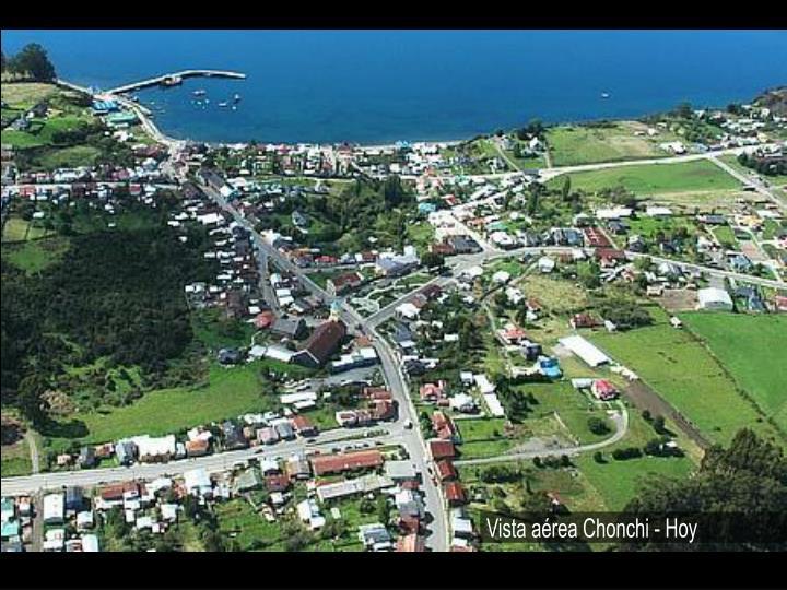 Vista aérea Chonchi - Hoy