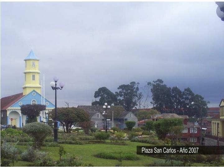 Plaza San Carlos - Año 2007
