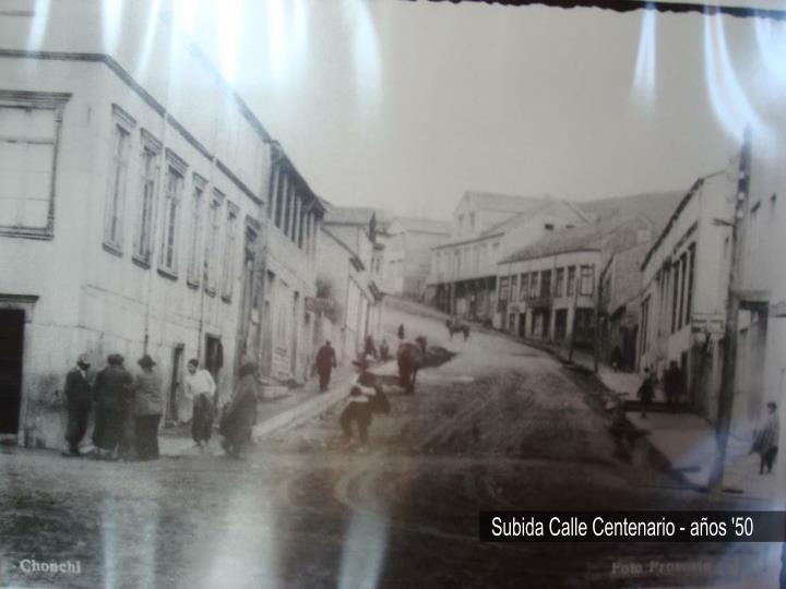 Subida Calle Centenario - años '50