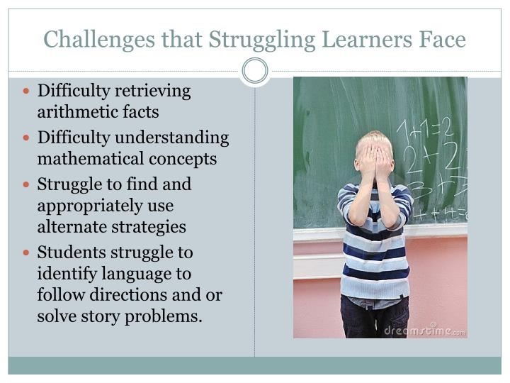 Challenges that struggling learners face