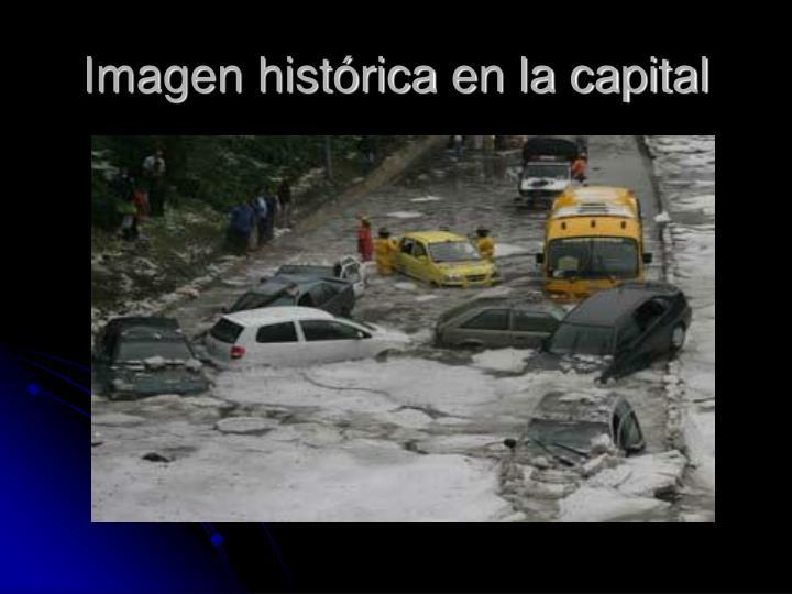 Imagen histórica en la capital