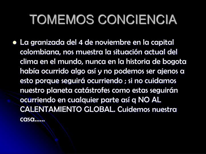TOMEMOS CONCIENCIA