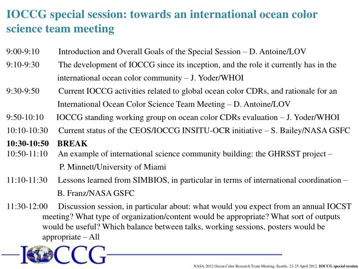 IOCCG special session: towards an international ocean color science team meeting