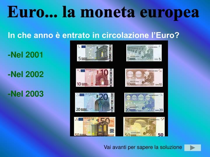 Euro... la moneta europea