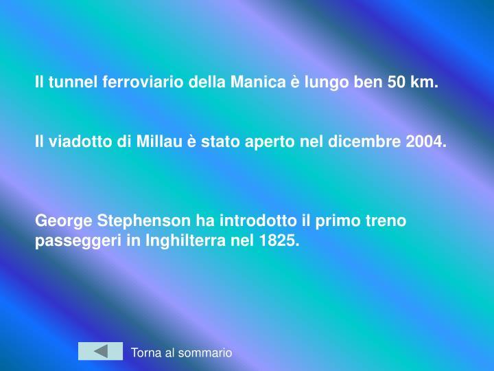 Il tunnel ferroviario della Manica è lungo ben 50 km.