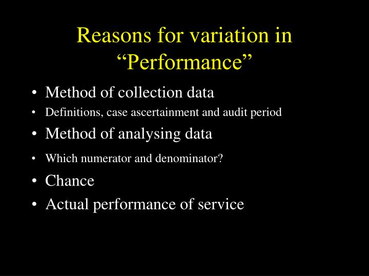 """Reasons for variation in """"Performance"""""""