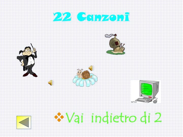 22 Canzoni