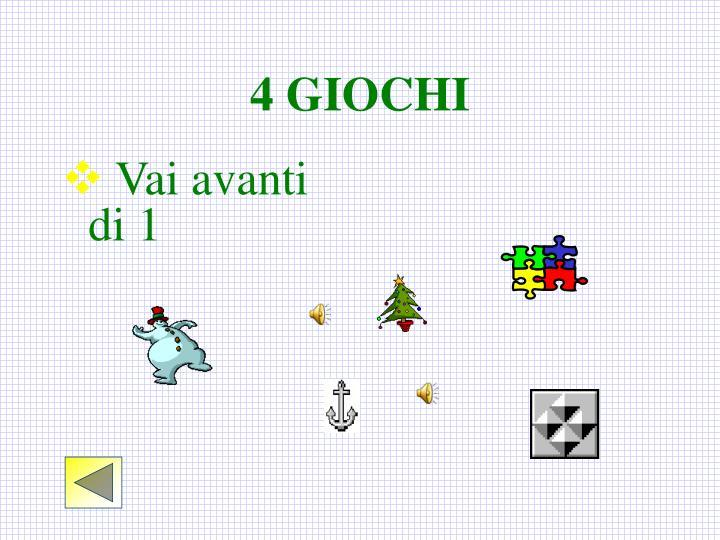 4 GIOCHI