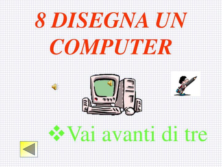 8 DISEGNA UN COMPUTER