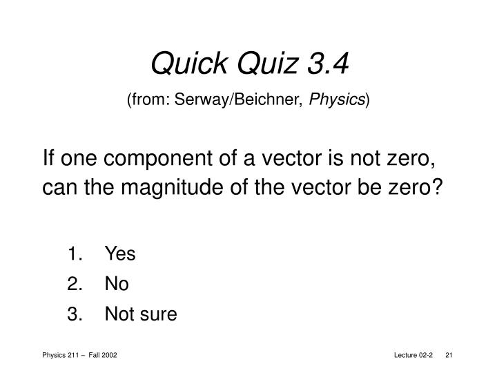 Quick Quiz 3.4