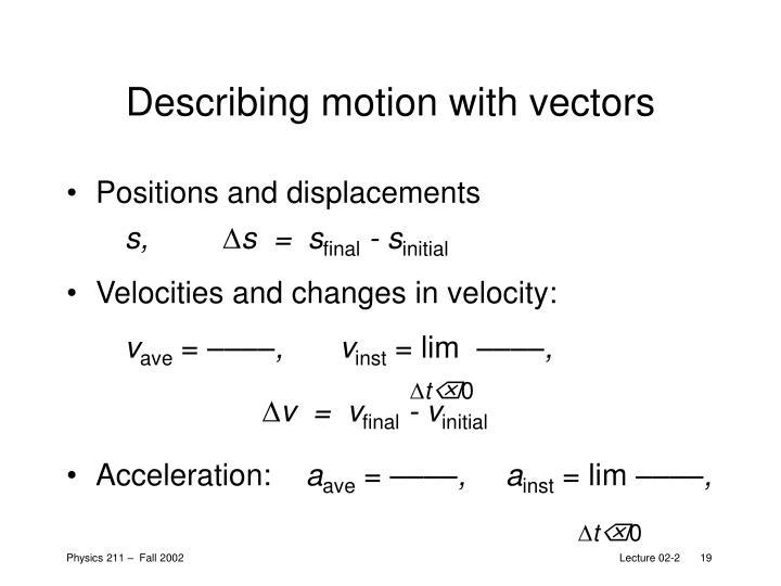 Describing motion with vectors