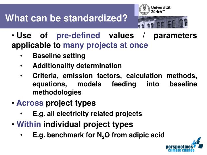 What can be standardized?