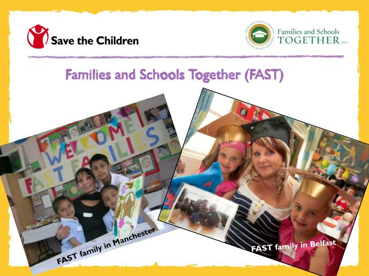 Families and Schools Together (FAST)