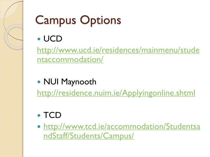 Campus Options