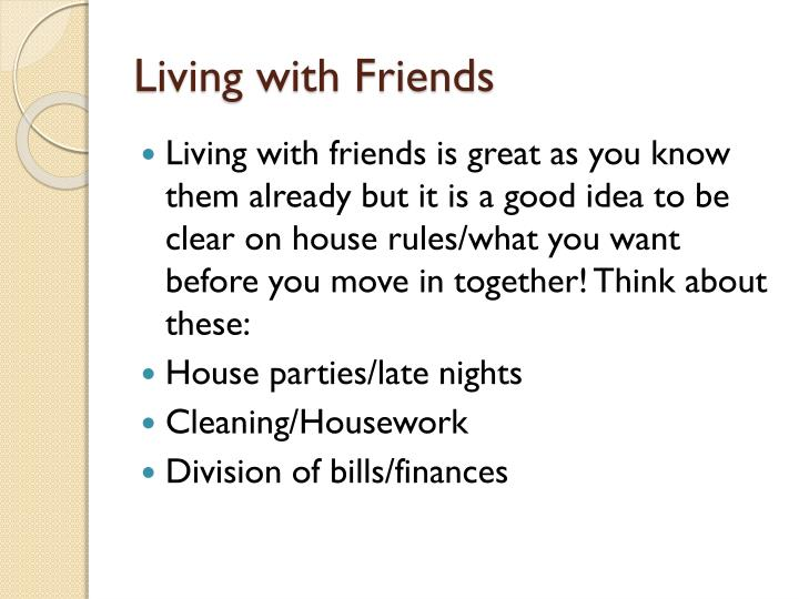 Living with Friends