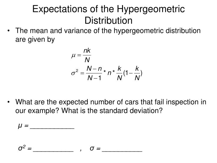 Expectations of the Hypergeometric Distribution