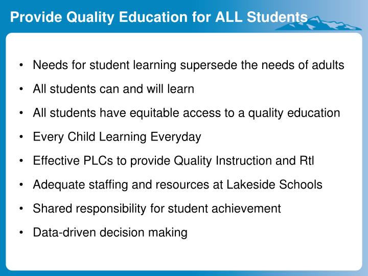 Provide Quality Education for ALL Students