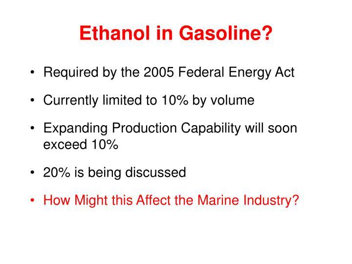 Ethanol in Gasoline?