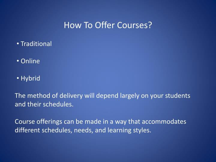 How To Offer Courses?