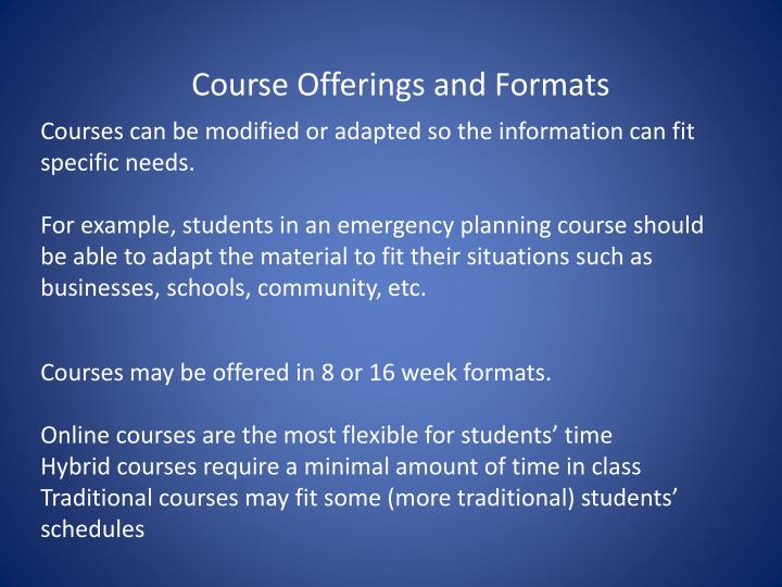 Course Offerings and Formats