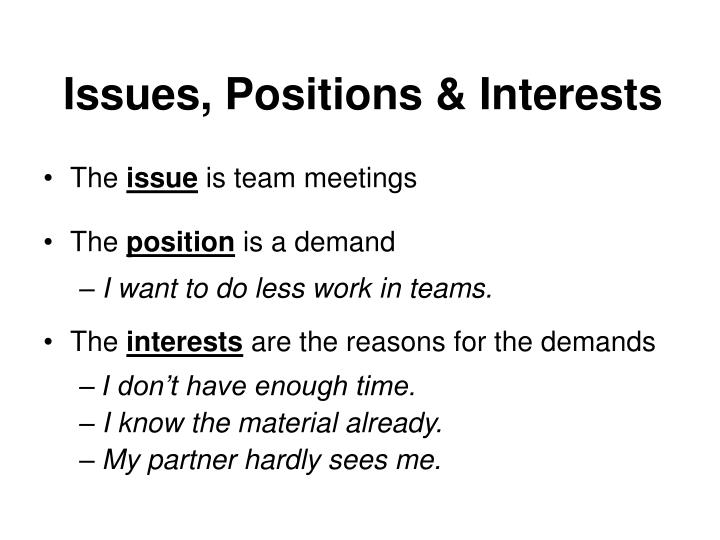 Issues, Positions & Interests