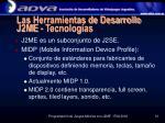las herramientas de desarrollo j2me tecnolog as