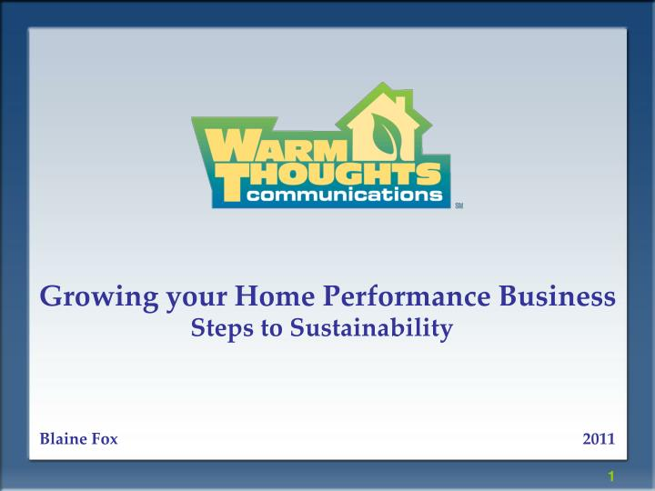 Growing your Home Performance Business