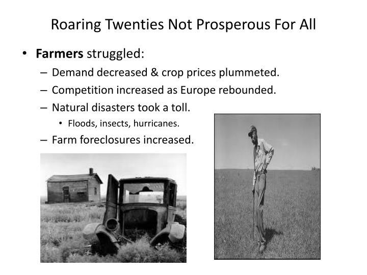 Roaring Twenties Not Prosperous For All