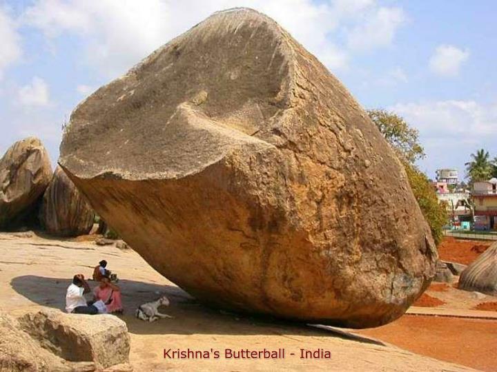 Krishna's Butterball - India