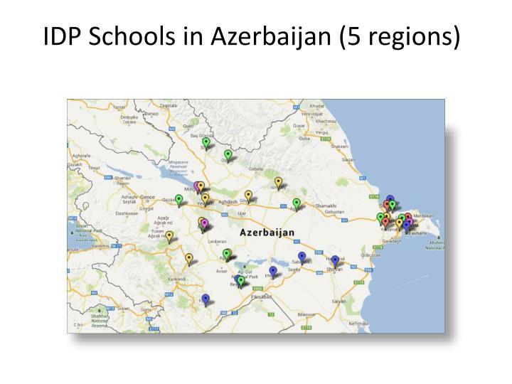 IDP Schools in Azerbaijan (5 regions)