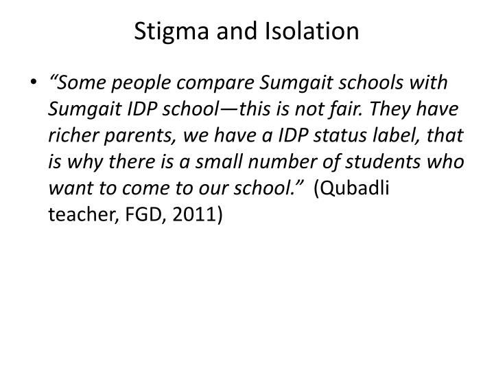 Stigma and Isolation