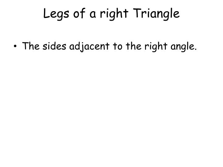 Legs of a right Triangle