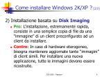 come installare windows 2k xp 2 3