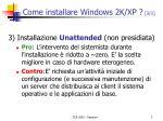 come installare windows 2k xp 3 3