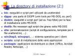 la directory di installazione z