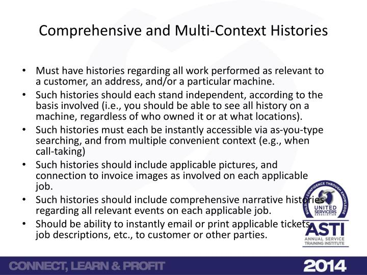 Comprehensive and Multi-Context Histories