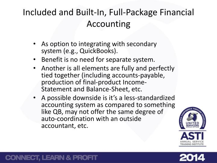 Included and Built-In, Full-Package Financial Accounting