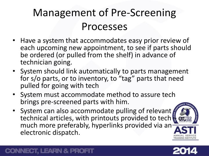 Management of Pre-Screening Processes