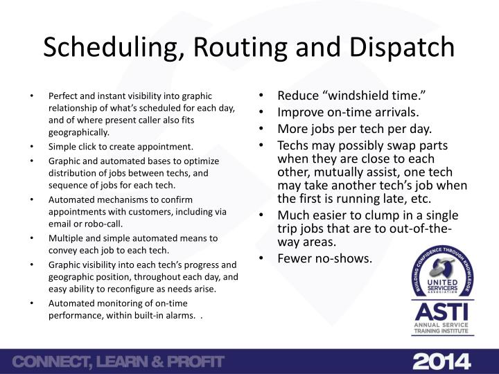 Scheduling, Routing and Dispatch