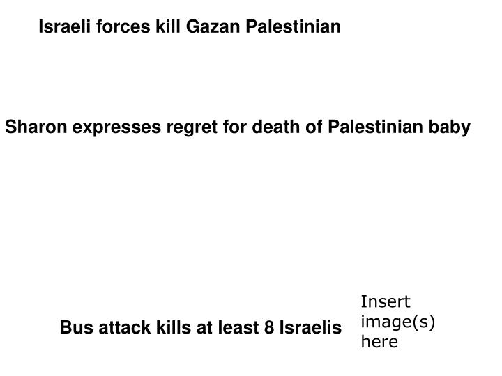 Israeli forces kill Gazan Palestinian