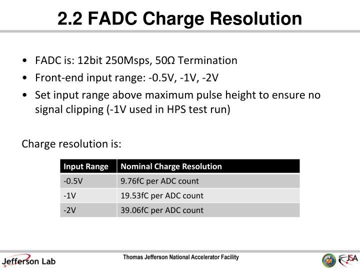 2.2 FADC
