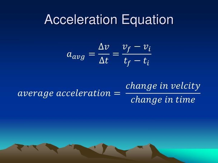 Acceleration Equation