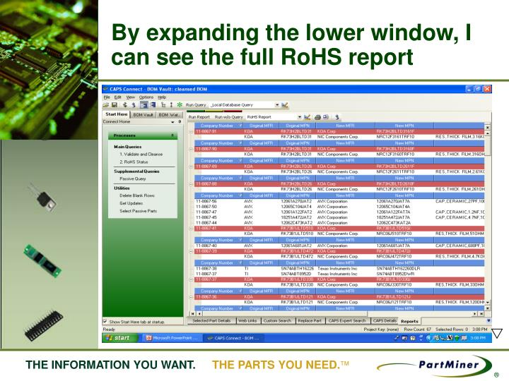 By expanding the lower window, I can see the full RoHS report