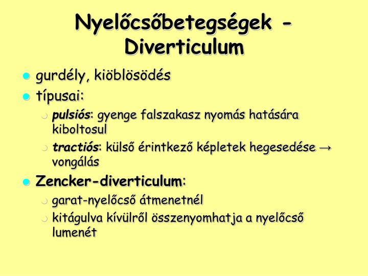 Nyelőcsőbetegségek - Diverticulum
