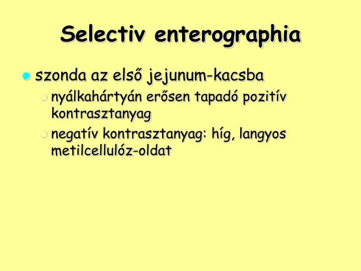 Selectiv enterographia