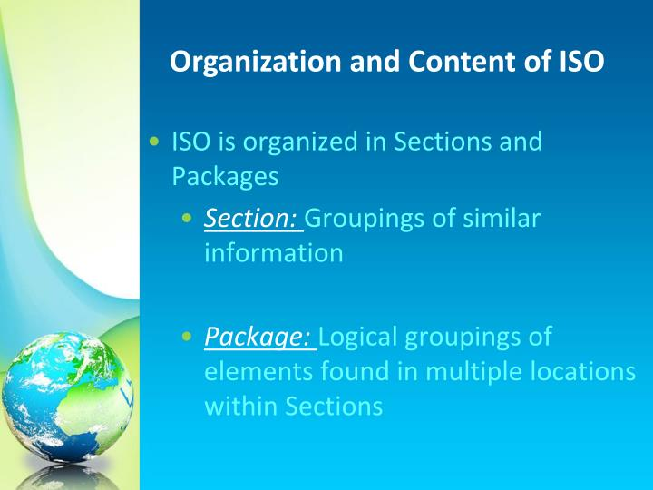 Organization and Content of ISO
