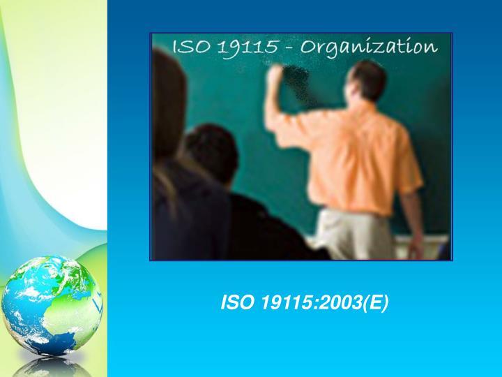 ISO 19115:2003(E)